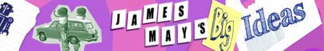 Новое шоу «James May's Big Ideas»